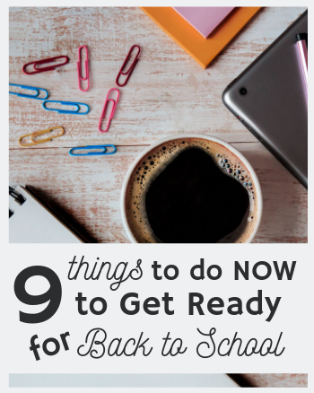 9 Things Every Teacher Needs to Do Now to Get Ready for Back to School