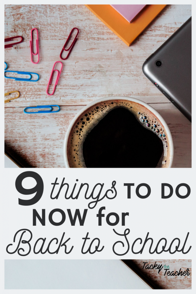 9 Things to Do NOW to Get Ready for Back to School