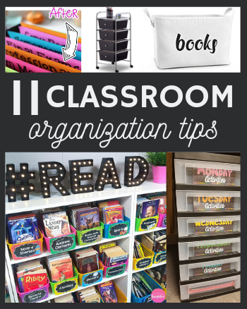 11 Classroom Organization Tips & Tricks for Teachers