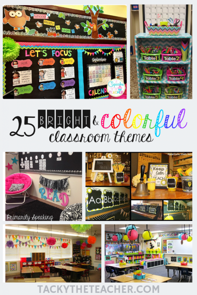 25 Bright And Colorful Classroom Themes Tacky The Teacher