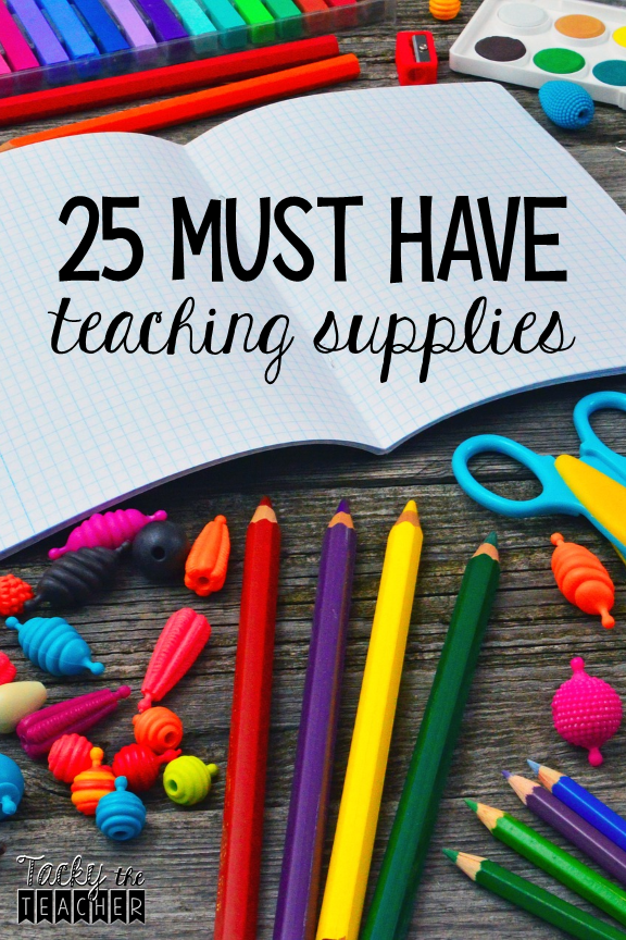 25 Must Have Teaching Supplies for the Elementary Classroom