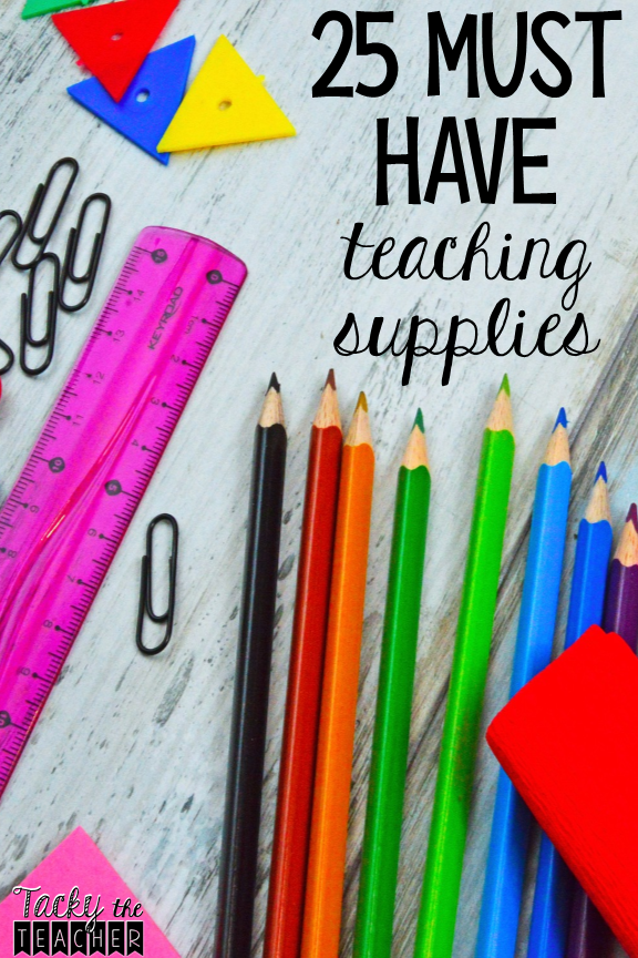 25 Must Have Teaching Supplies