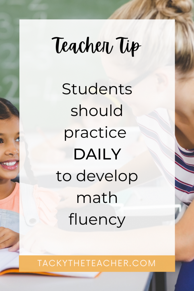 Teacher Tip: Students should practice daily to develop math fluency